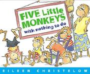 Cover of: Five little monkeys with nothing to do