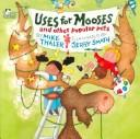 Cover of: Uses for Mooses and Other Popular Pets