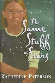 Cover of: The same stuff as stars | Katherine Paterson