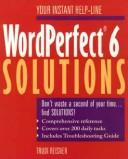 Cover of: WordPerfect 6 solutions
