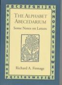 Cover of: The alphabet abecedarium