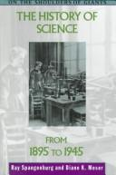 Cover of: The history of science from 1895 to 1945