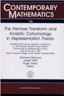 Cover of: Penrose transform and analytic cohomology in representation theory |