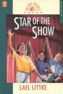 Cover of: Star of the show