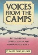 Cover of: Voices from the camps: internment of Japanese Americans during World War II