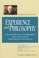 Cover of: Franklin Merrell-Wolff's experience and philosophy