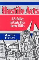 Cover of: Hostile acts | Martha Honey