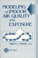 Cover of: Modeling of indoor air quality and exposure |