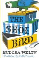 Cover of: The shoe bird | Eudora Welty