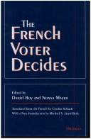 Cover of: The French voter decides |