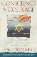 Cover of: Conscience & courage | Eva Fogelman
