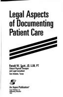 Cover of: Legal aspects of documenting patient care