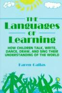 Cover of: languages of learning | Karen Gallas