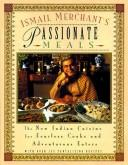 Cover of: Ismail Merchant's Passionate Meals