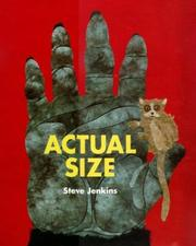 Cover of: Actual Size (Bccb Blue Ribbon Nonfiction Book Award (Awards)) | Steve Jenkins