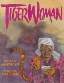 Cover of: Tiger woman