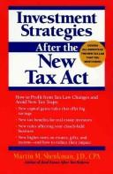 Cover of: Investment strategies after the new tax act