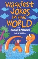 Cover of: Wackiest jokes in the world