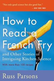 Cover of: How to Read a French Fry | Russ Parsons