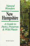 Cover of: Natural wonders of New Hampshire | Suki Casanave