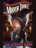 Cover of: Mirror dance: a Vorkosigan adventure