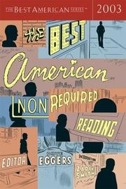 Cover of: The Best American Nonrequired Reading 2003 (The Best American Series (TM)) |