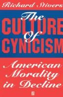 Cover of: The culture of cynicism