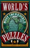Cover of: World's most incredible puzzles