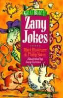 Cover of: Great book of zany jokes