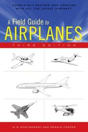 A field guide to airplanes of North America by M. R. Montgomery