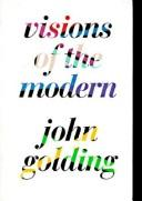 Cover of: Visions of the modern