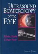 Cover of: Ultrasound biomicroscopy of the eye | Charles J. Pavlin