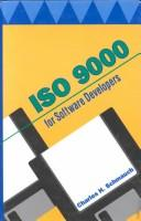 Cover of: ISO 9000 for software developers | Charles H. Schmauch