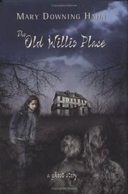 Cover of: The old Willis place: a ghost story