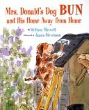 Cover of: Mrs. Donald's dog Bun and his home away from home