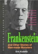 Cover of: Frankenstein and other stories of man-made monsters