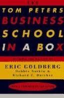 Cover of: Tom Peters business school in a box | Eric Goldberg