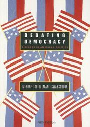 Cover of: Debating Democracy | Bruce Miroff