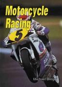 Cover of: Motorcycle racing