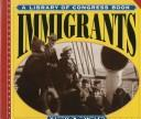 Cover of: Immigrants | Martin W. Sandler