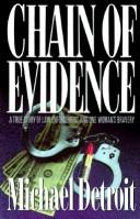 Chain of evidence by Michael Detroit