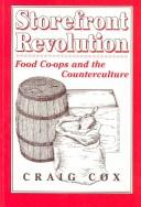 Cover of: Storefront revolution | Craig Cox