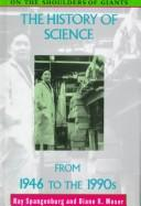 Cover of: The history of science from 1946 to the 1990s