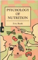 Cover of: The psychology of nutrition