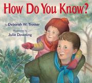 Cover of: How do you know? | Deborah W. Trotter