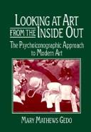 Cover of: Looking at art from the inside out | Mary Mathews Gedo