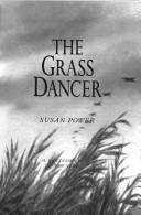 Cover of: The grass dancer