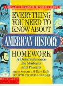 Cover of: Everything you need to know about American history homework