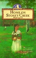 Cover of: Home on Stoney Creek | Wanda Luttrell