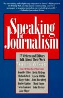 Cover of: Speaking of Journalism: 12 Writers and Editors Talk About Their Work